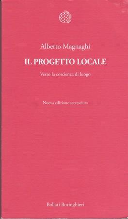 Il progetto locale. Verso la coscienza di luogo