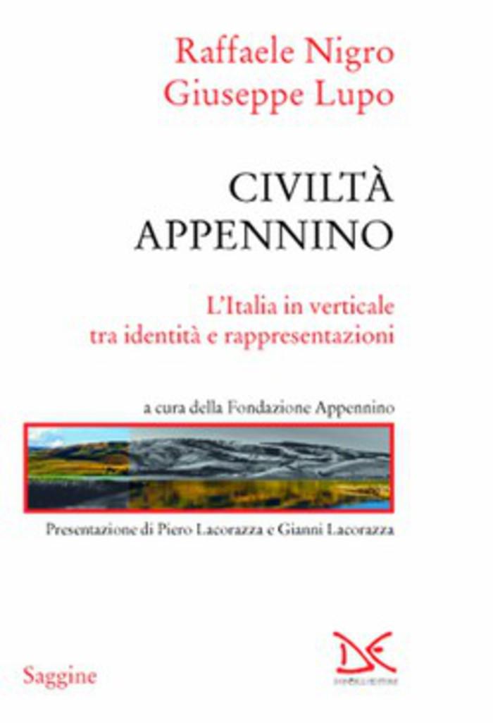 Civiltà Appennino L'Italia in verticale tra identità e rappresentazioni